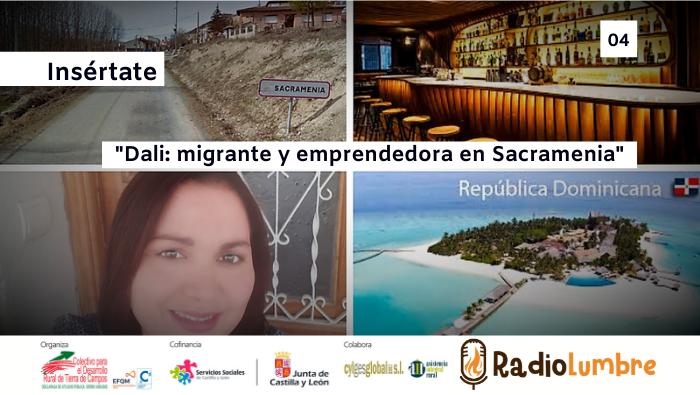 Dali: migrante y emprendedora en Sacramenia