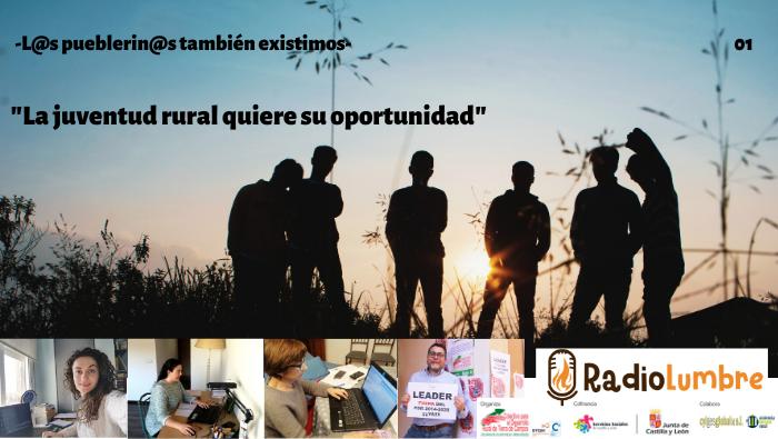 """""""La juventud rural quiere su oportunidad"""""""