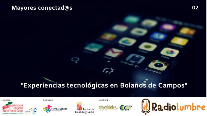"""""""Experiencias tecnológicas en Bolaños de Campos"""""""