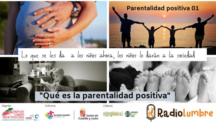 """""""Qué es la parentalidad positiva"""""""