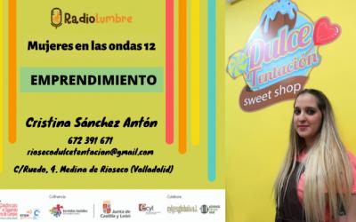 Mujeres Emprendedoras (I) Cristina Sánchez