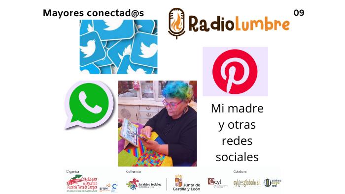"""""""Mi madre y otras redes sociales""""."""