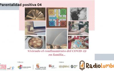 """""""Viviendo el confinamiento del COVID-19 en familia"""""""