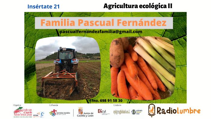 Agricultura ecológica en el mundo rural II