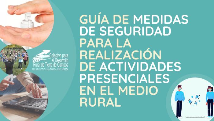 El Colectivo Tierra de Campos edita una guía de medidas de seguridad para la realización de actividades presenciales