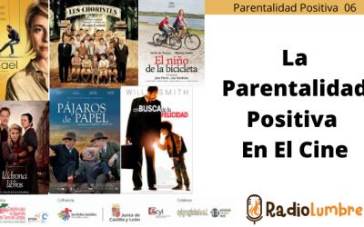 """""""La parentalidad positiva en el cine"""""""