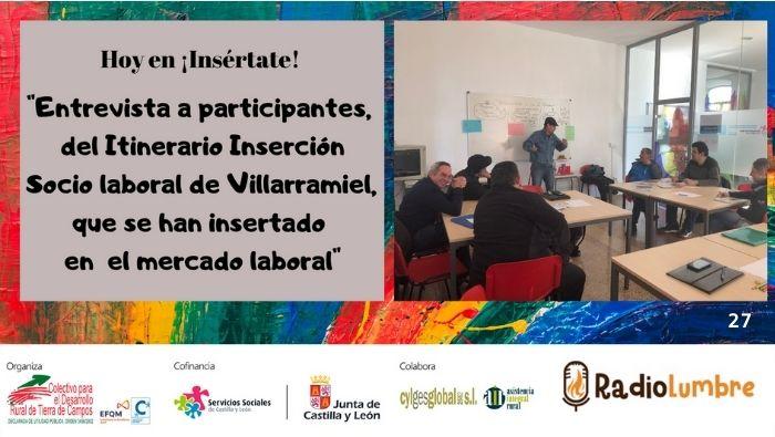 Entrevistas a participantes que trabajan gracias al Itinerario de Villarramiel