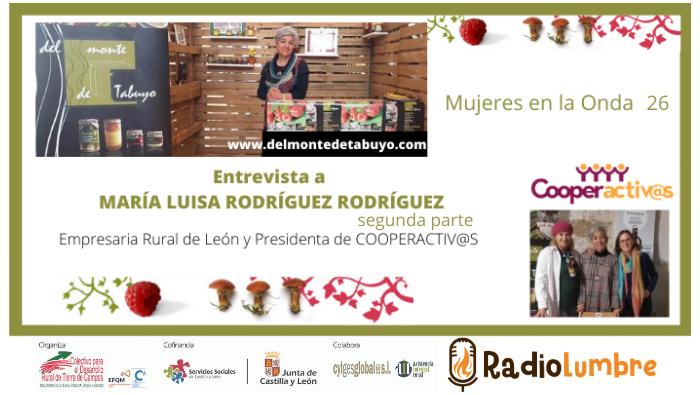 María Luisa Rodríguez Rodríguez: Mujer emprendedora y coopeactivista. (parte II)