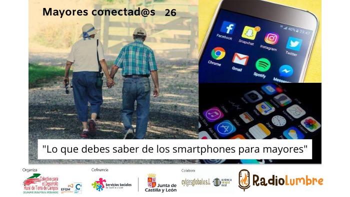 Lo que debes saber de los smartphones para mayores