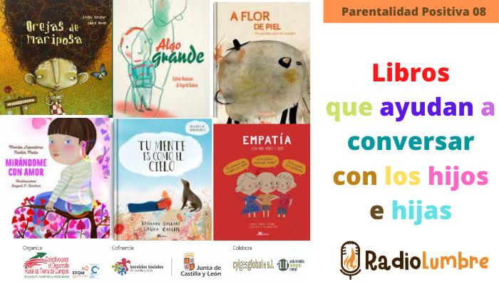 """""""Libros que ayudan a conversar con los hijos e hijas"""""""