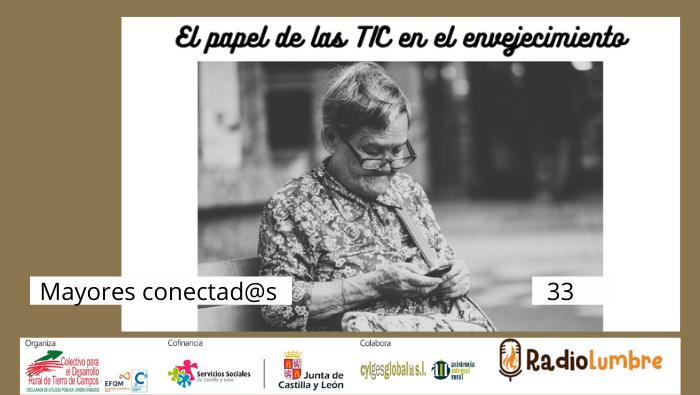 """""""El papel de las TIC en el envejecimiento"""""""