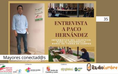 Entrevista a Paco Hernández, informático del Colectivo para el Desarrollo Rural de Tierra de Campos