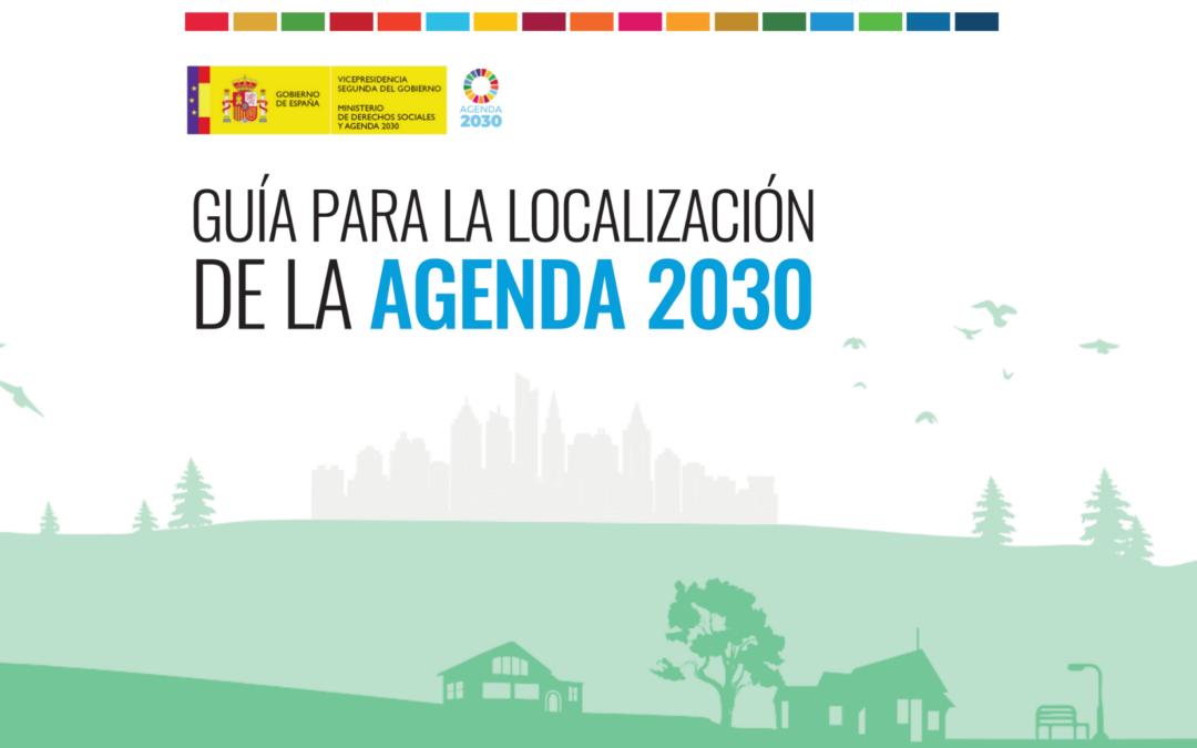 La Agenda 2030: una agenda de oportunidades para el desarrollo de los gobiernos locales