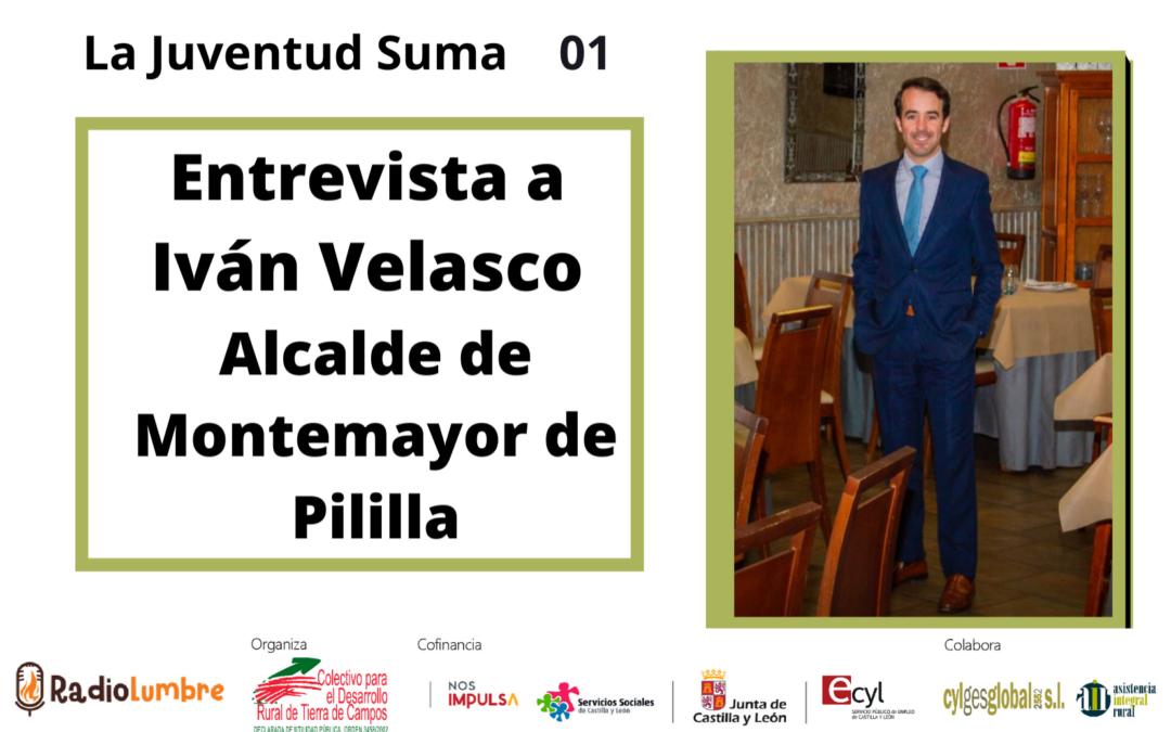 Entrevista a Iván Velasco. Alcalde de Montemayor de Pililla