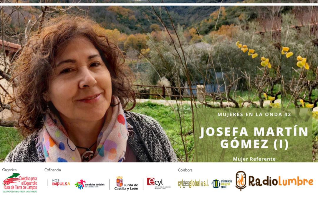 Josefa Martín Gómez, Mujer referente.