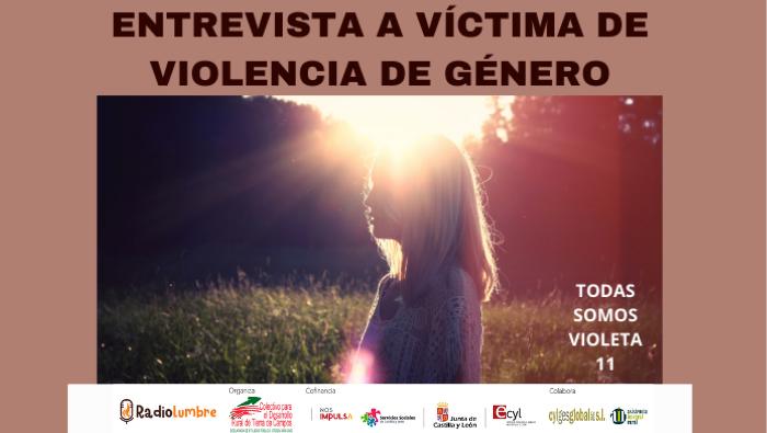 Entrevista a una víctima de violencia de género.