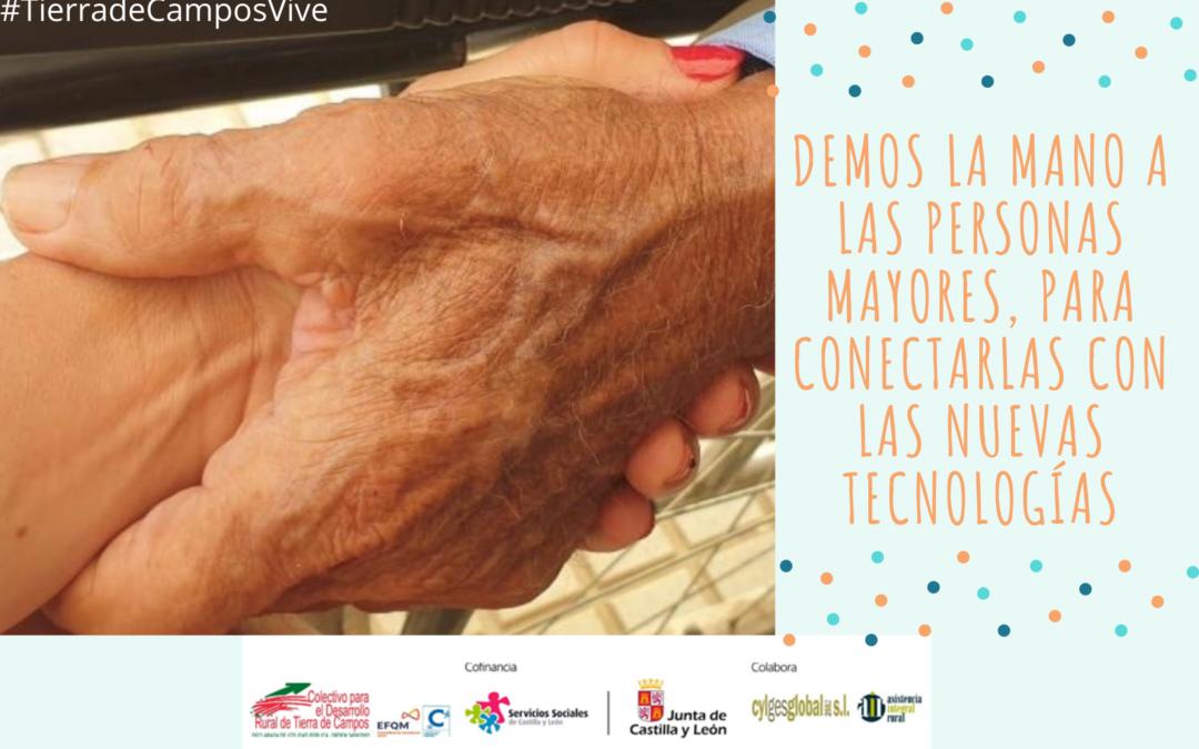 Demos la mano a las personas mayores, para conectarlas en las tecnologías