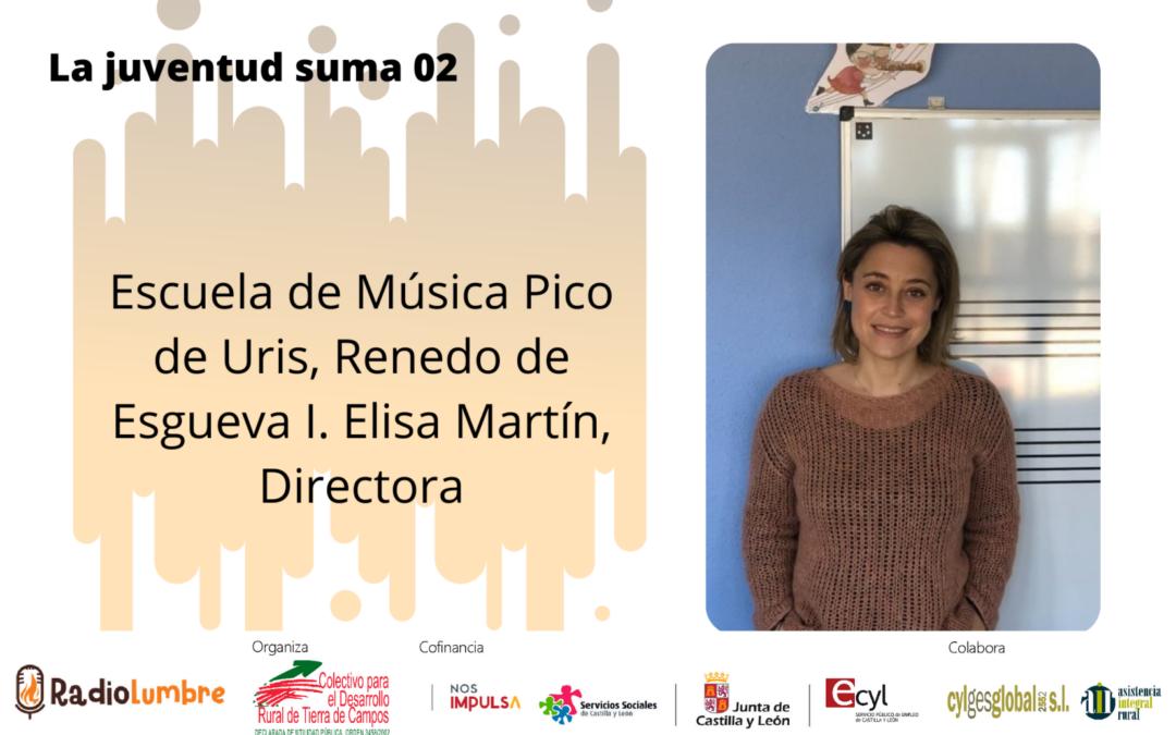 Escuela de Música Pico de Uris, Renedo de Esgueva I. Elisa Martín, Directora.