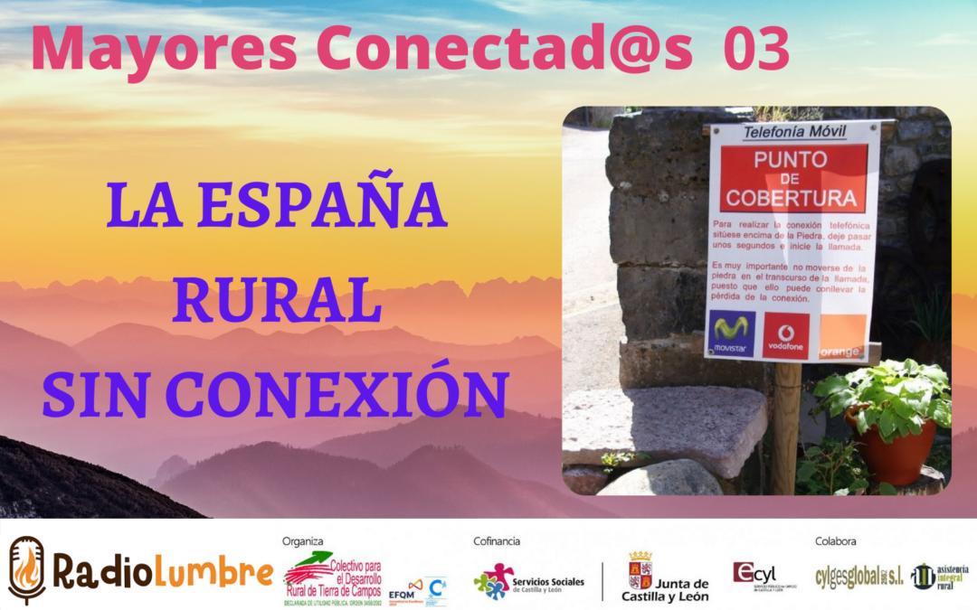 La España rural sin conexión