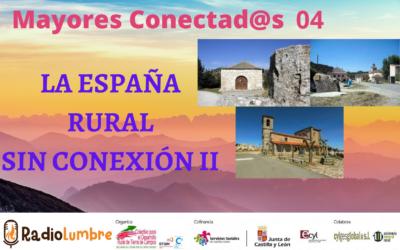 La España sin conexión II