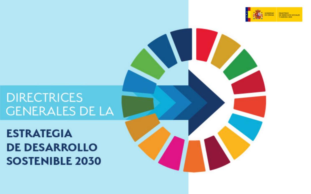 La Estrategia de Desarrollo Sostenible 2030 incluye la revitalización del medio rural y el reto demográfico