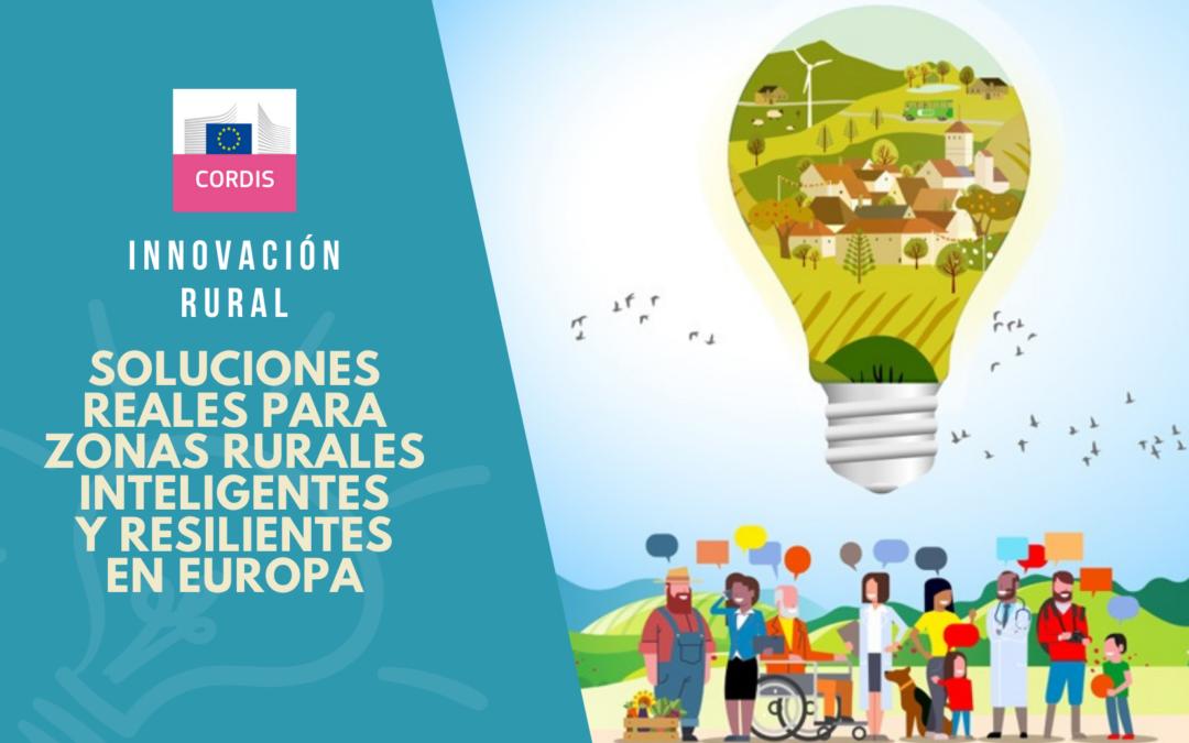 Innovación rural: desarrollo de soluciones reales para zonas rurales inteligentes y resilientes en Europa