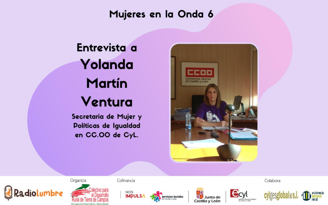 Mujeres sindicalistas: Entrevista a Yolanda Martin