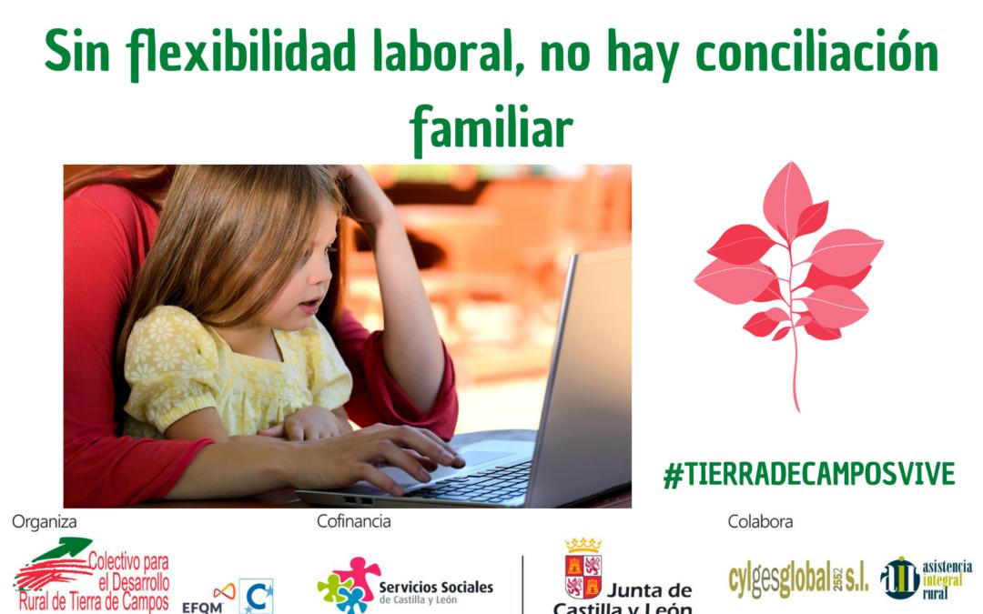 Sin flexibilidad laboral, no hay conciliación familiar