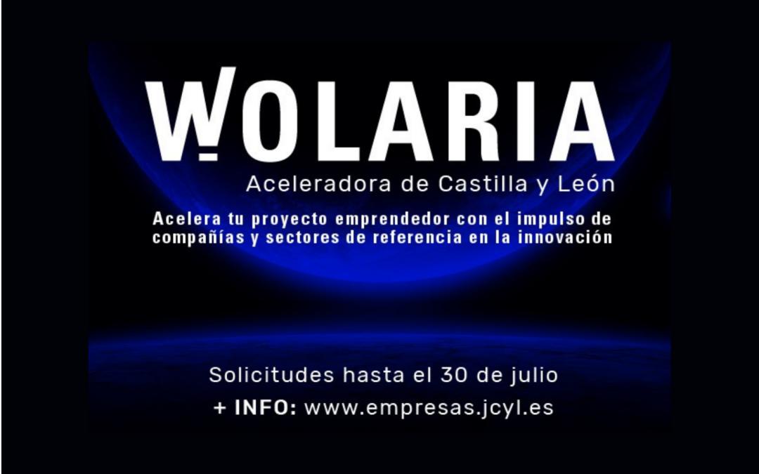 WOLARIA, Aceleradora de Castilla y León. Nueva convocatoria