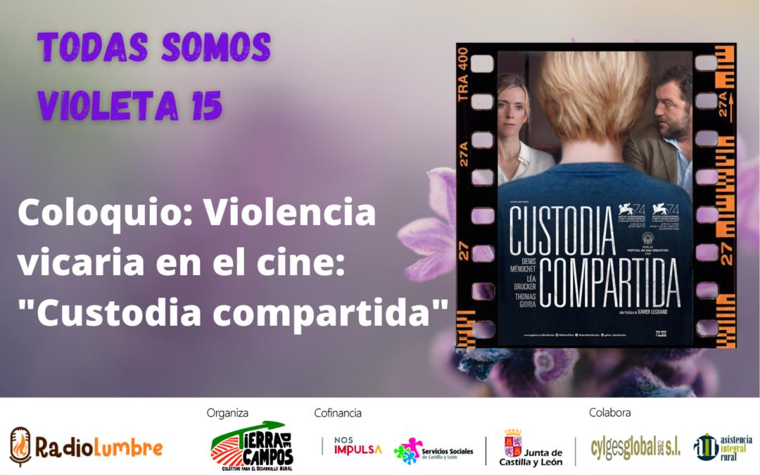 """Violencia vicaria en el cine """"Custodia compartida"""""""